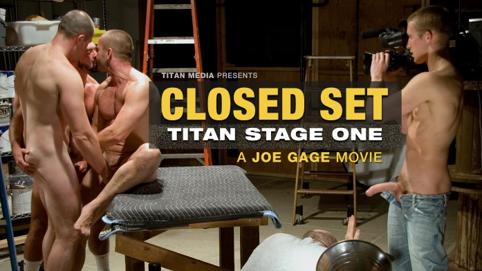 Joe Gage Closed Set