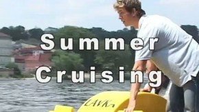 Summer Cruising: Preview (05:09)